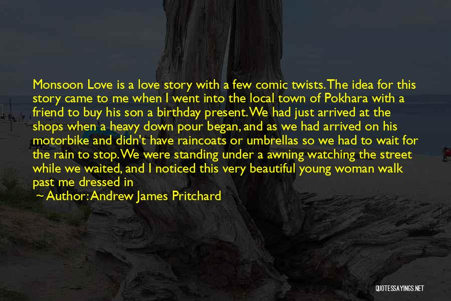 Falling In Love With Me Quotes By Andrew James Pritchard