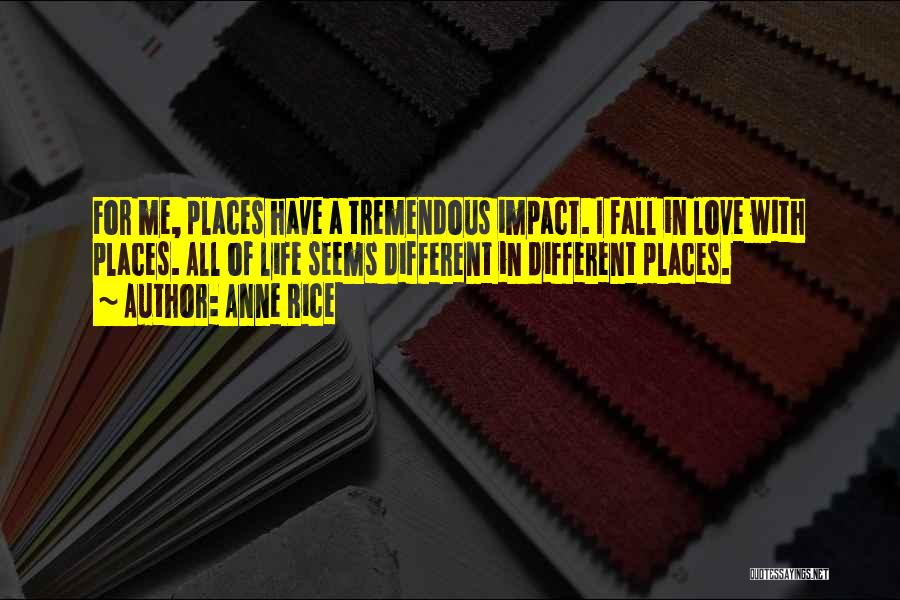 Falling In Love With Me Quotes By Anne Rice