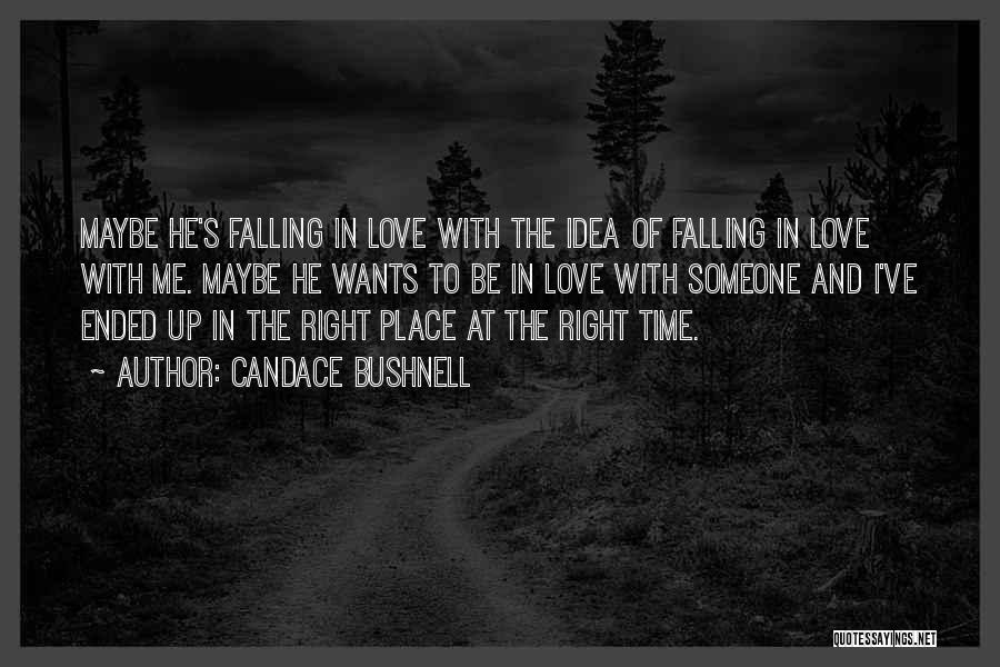 Falling In Love With Me Quotes By Candace Bushnell