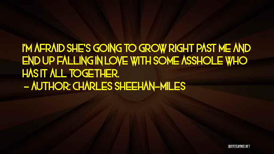 Falling In Love With Me Quotes By Charles Sheehan-Miles