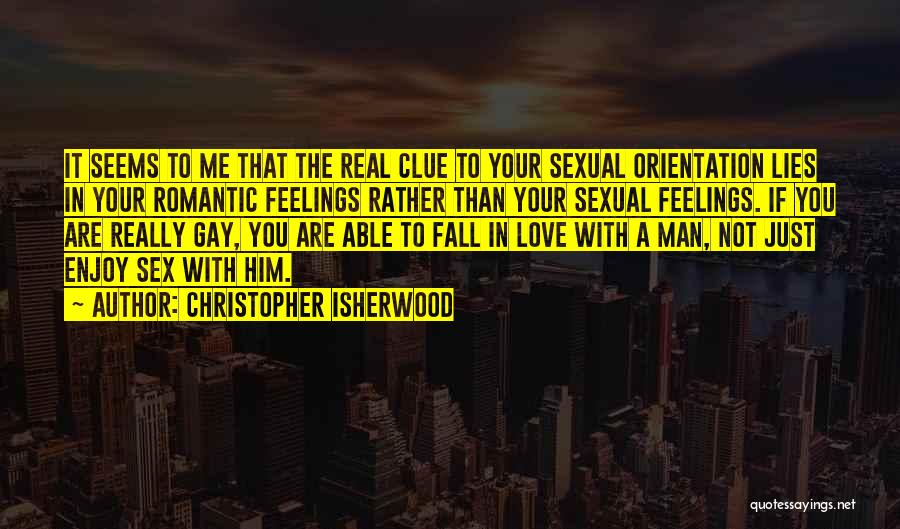 Falling In Love With Me Quotes By Christopher Isherwood