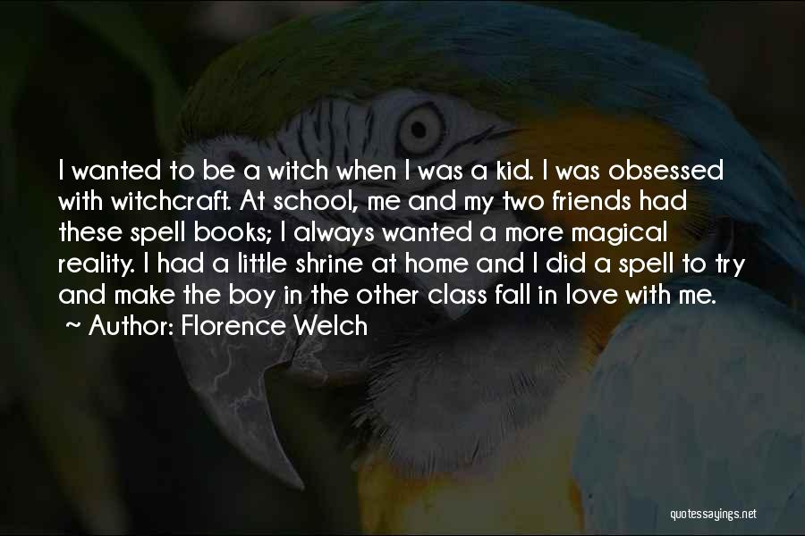 Falling In Love With Me Quotes By Florence Welch