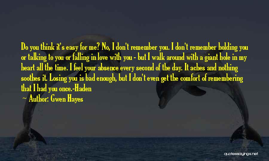 Falling In Love With Me Quotes By Gwen Hayes