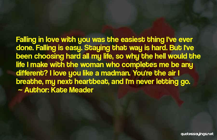 Falling In Love With Me Quotes By Kate Meader
