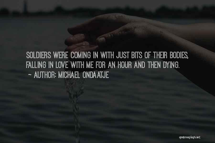 Falling In Love With Me Quotes By Michael Ondaatje
