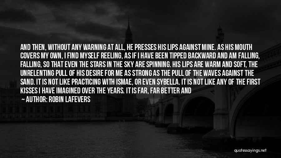 Falling In Love With Me Quotes By Robin LaFevers