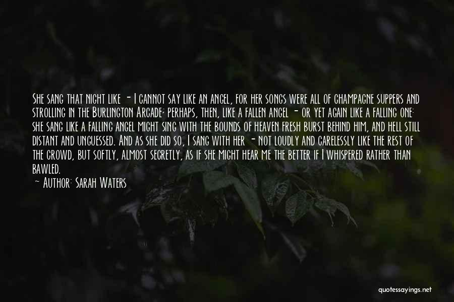 Falling In Love With Me Quotes By Sarah Waters