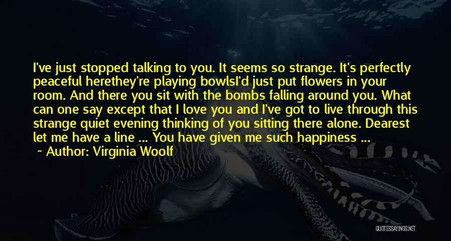 Falling In Love With Me Quotes By Virginia Woolf