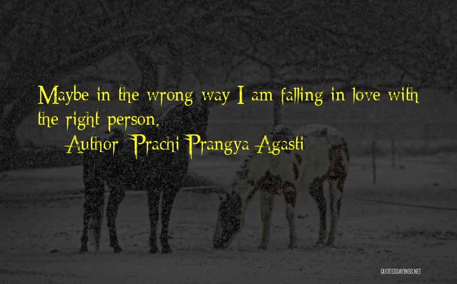 Top 12 Quotes & Sayings About Falling In Love With Wrong Person