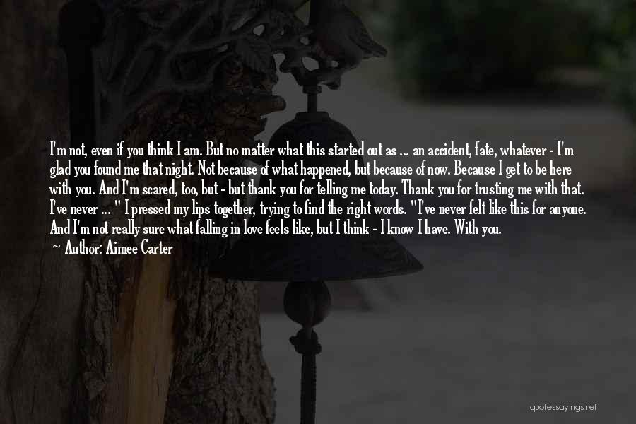 Falling Love But Scared Quotes By Aimee Carter