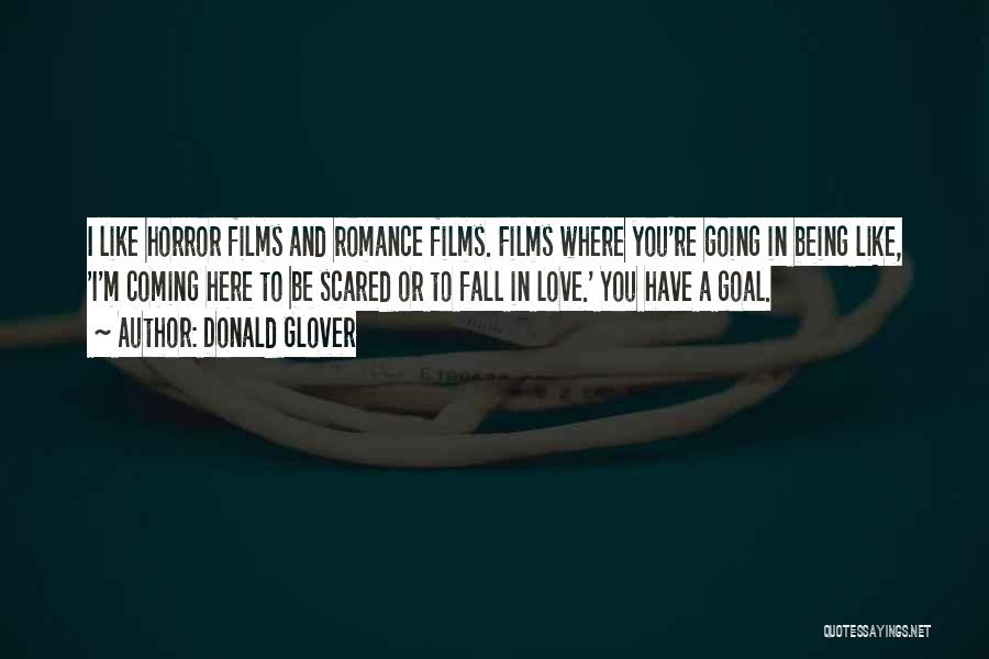 Falling Love But Scared Quotes By Donald Glover