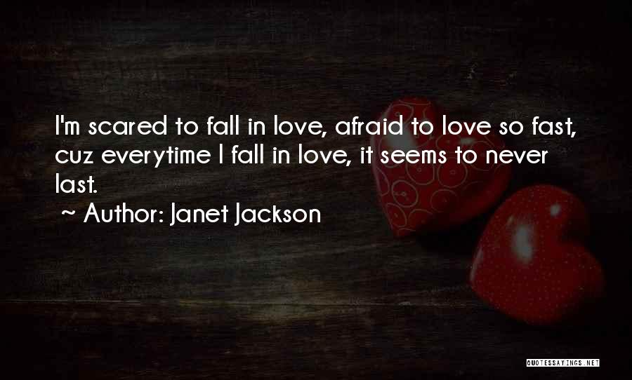 Falling Love But Scared Quotes By Janet Jackson