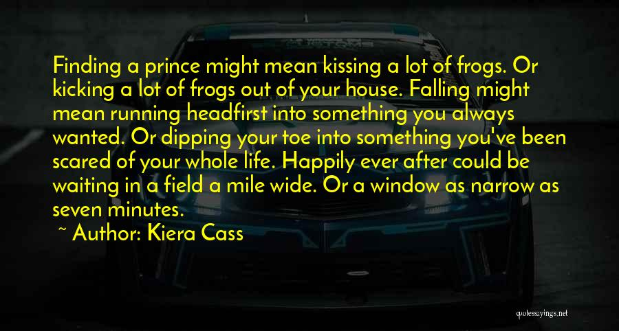 Falling Love But Scared Quotes By Kiera Cass