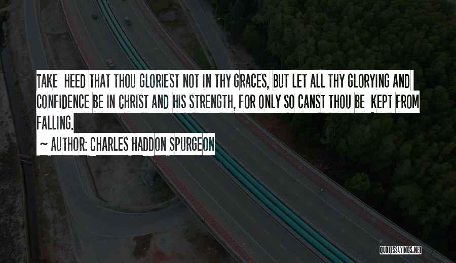 Falling Quotes By Charles Haddon Spurgeon