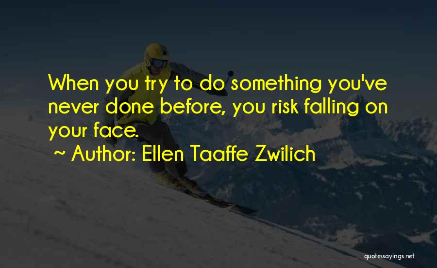 Falling Quotes By Ellen Taaffe Zwilich