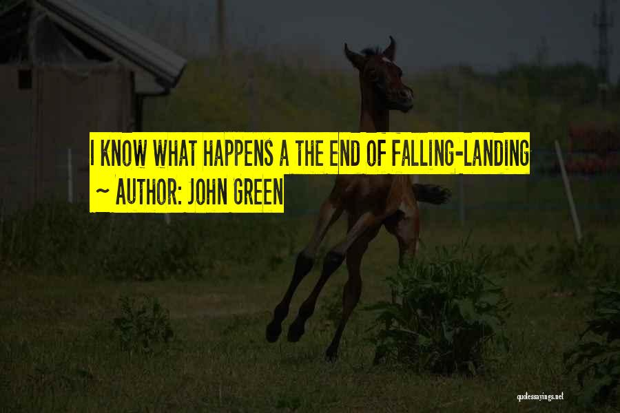 Falling Quotes By John Green