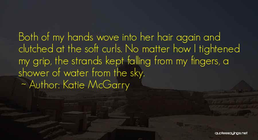 Falling Quotes By Katie McGarry