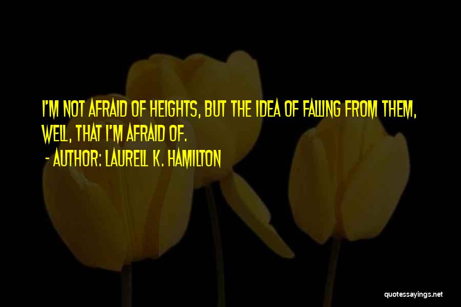Falling Quotes By Laurell K. Hamilton