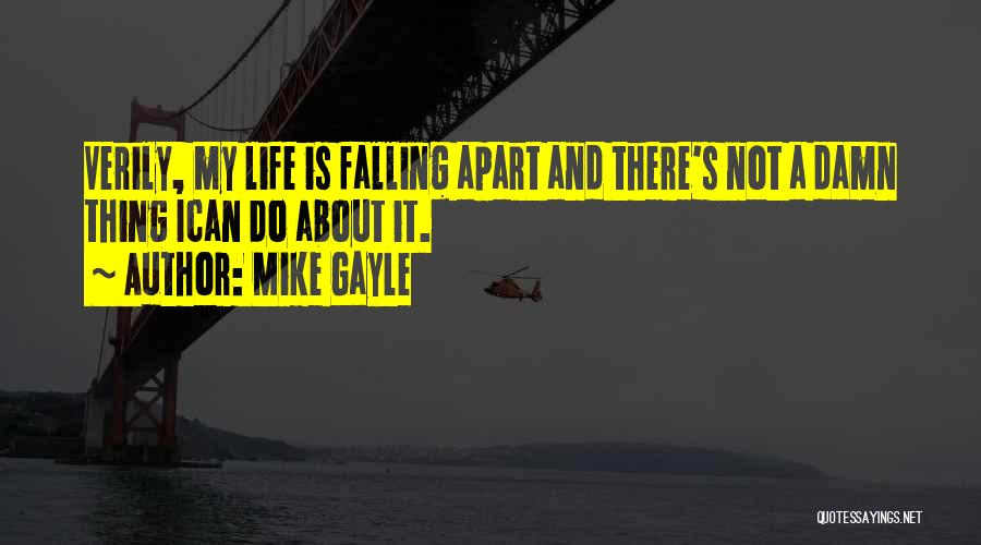 Falling Quotes By Mike Gayle