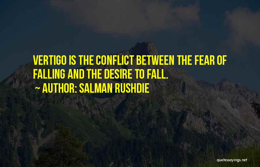 Falling Quotes By Salman Rushdie