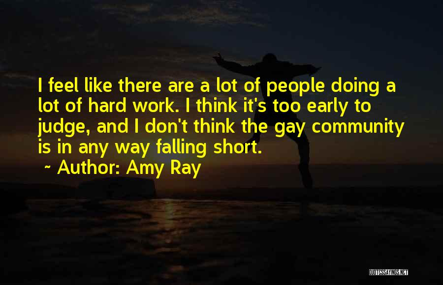 Falling Too Hard Quotes By Amy Ray