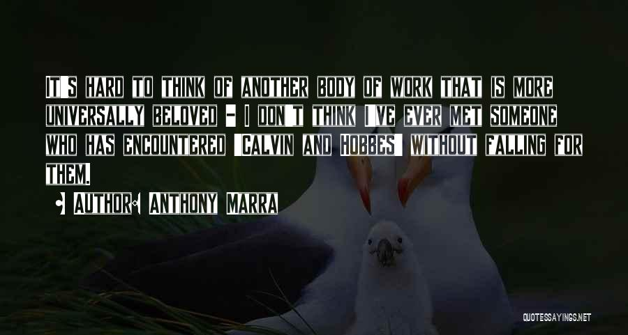 Falling Too Hard Quotes By Anthony Marra