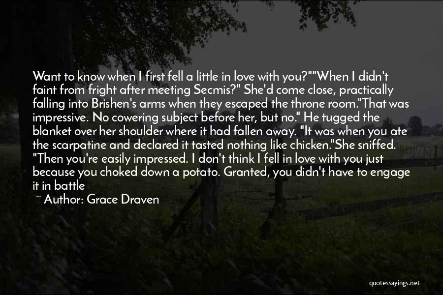 Falling Too Hard Quotes By Grace Draven