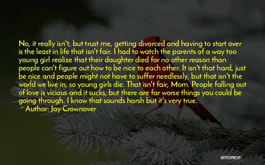 Falling Too Hard Quotes By Jay Crownover
