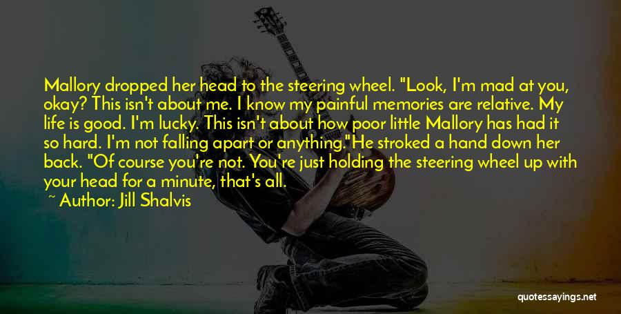 Falling Too Hard Quotes By Jill Shalvis