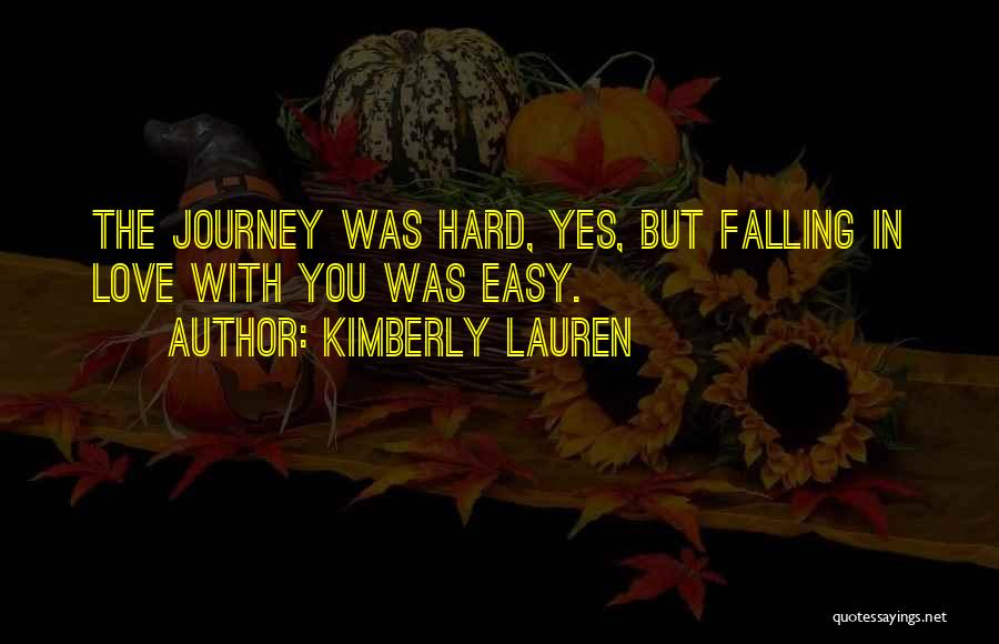 Falling Too Hard Quotes By Kimberly Lauren