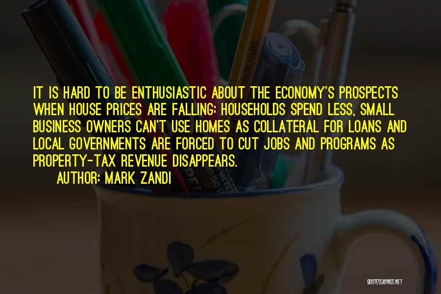 Falling Too Hard Quotes By Mark Zandi