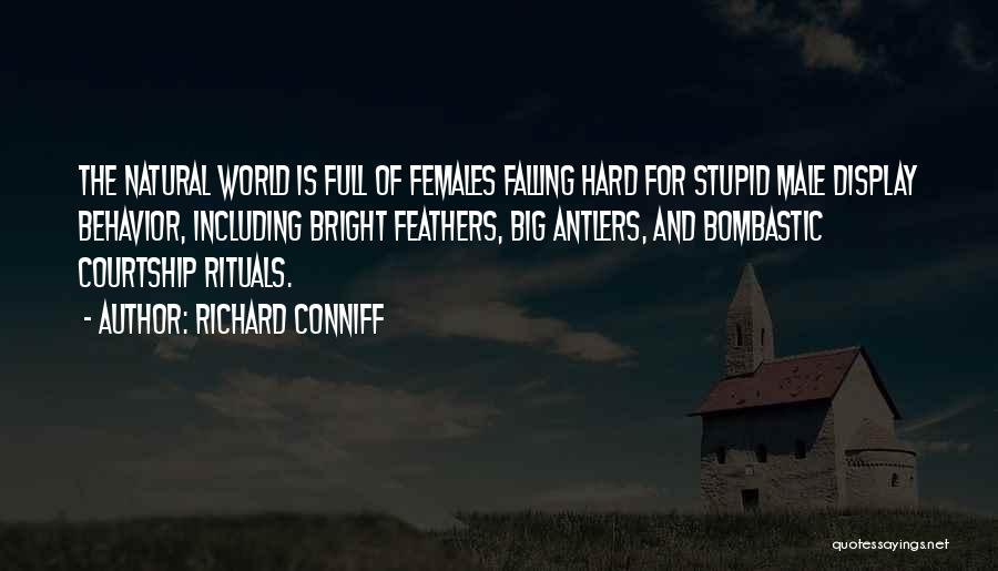 Falling Too Hard Quotes By Richard Conniff