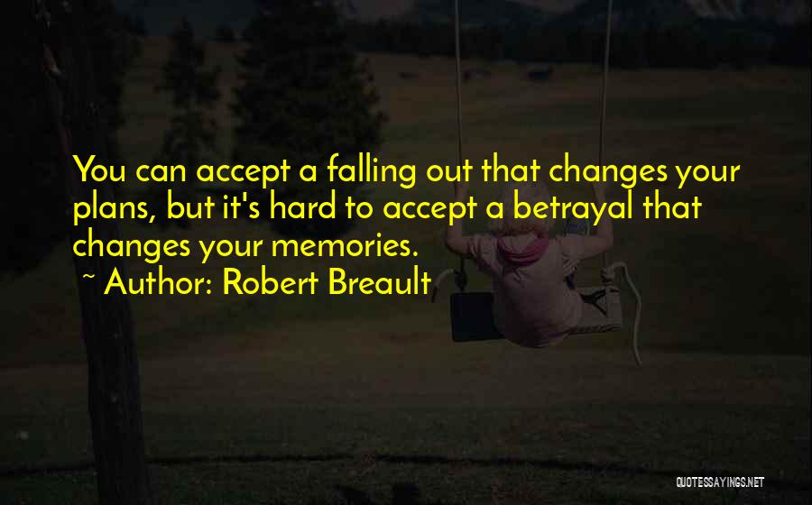 Falling Too Hard Quotes By Robert Breault