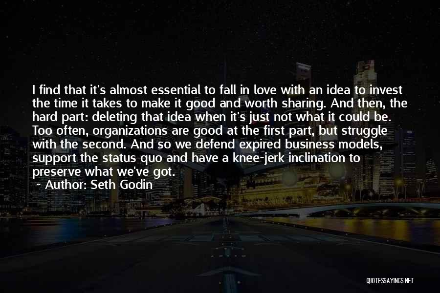 Falling Too Hard Quotes By Seth Godin