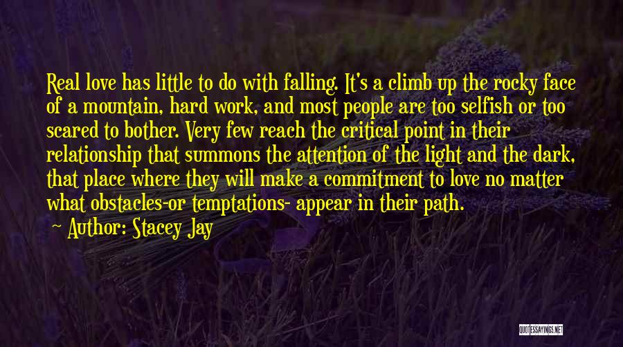 Falling Too Hard Quotes By Stacey Jay