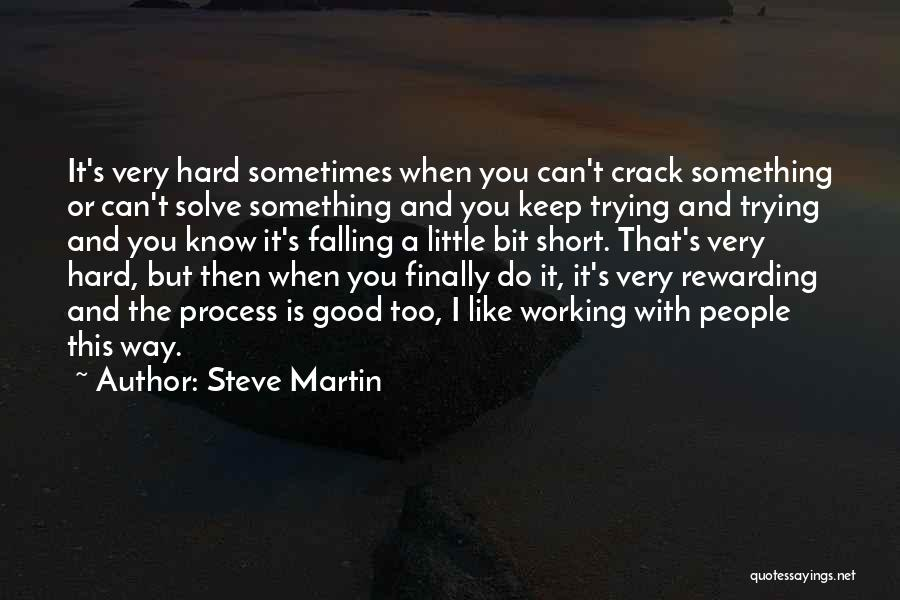 Falling Too Hard Quotes By Steve Martin