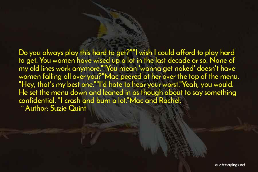Falling Too Hard Quotes By Suzie Quint