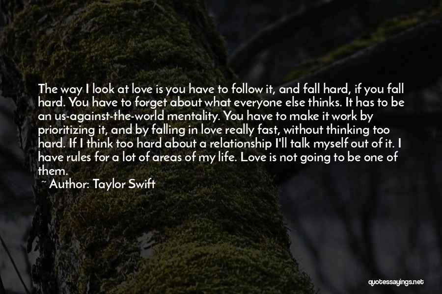 Falling Too Hard Quotes By Taylor Swift