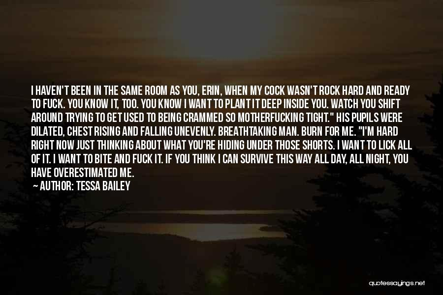 Falling Too Hard Quotes By Tessa Bailey
