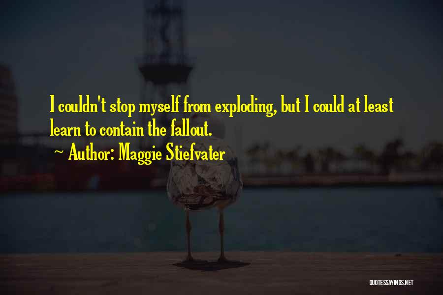 Fallout 3 Quotes By Maggie Stiefvater