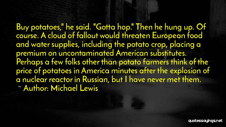 Fallout 3 Quotes By Michael Lewis