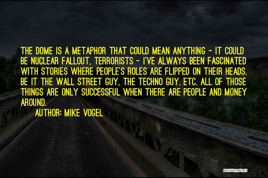 Fallout 3 Quotes By Mike Vogel