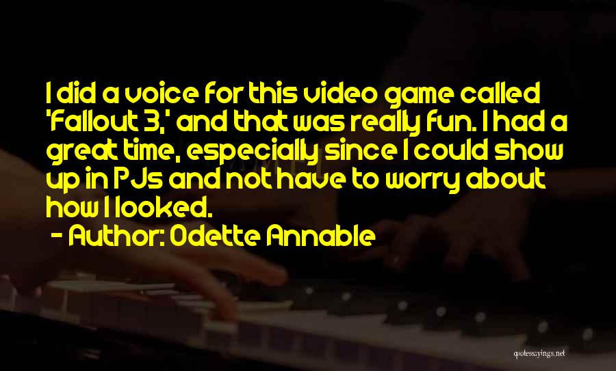 Fallout 3 Quotes By Odette Annable