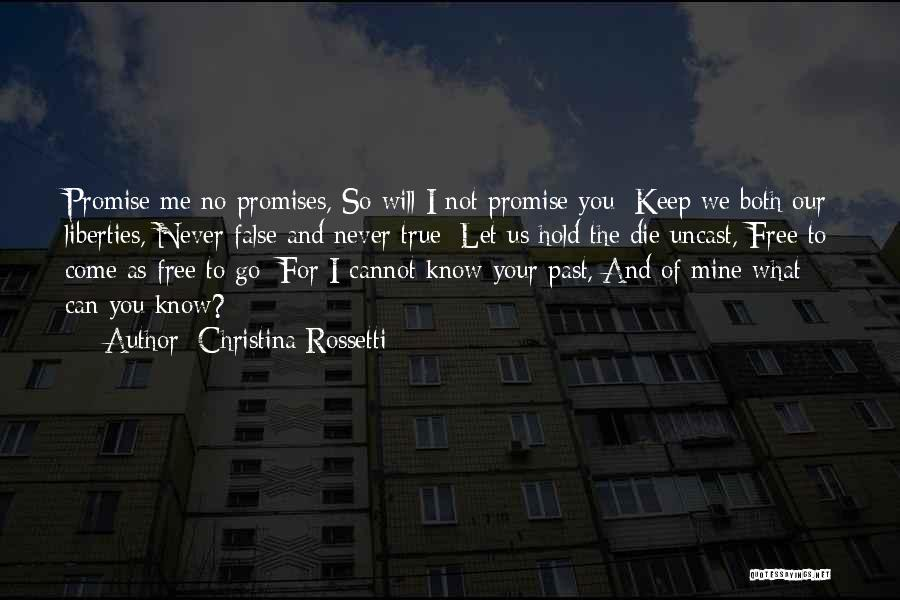 False Promises Quotes By Christina Rossetti