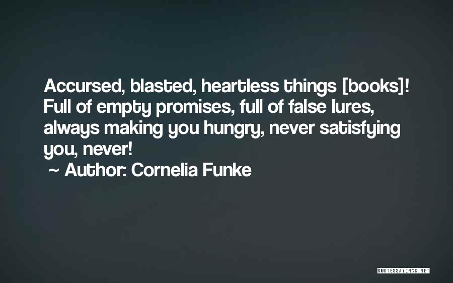 False Promises Quotes By Cornelia Funke