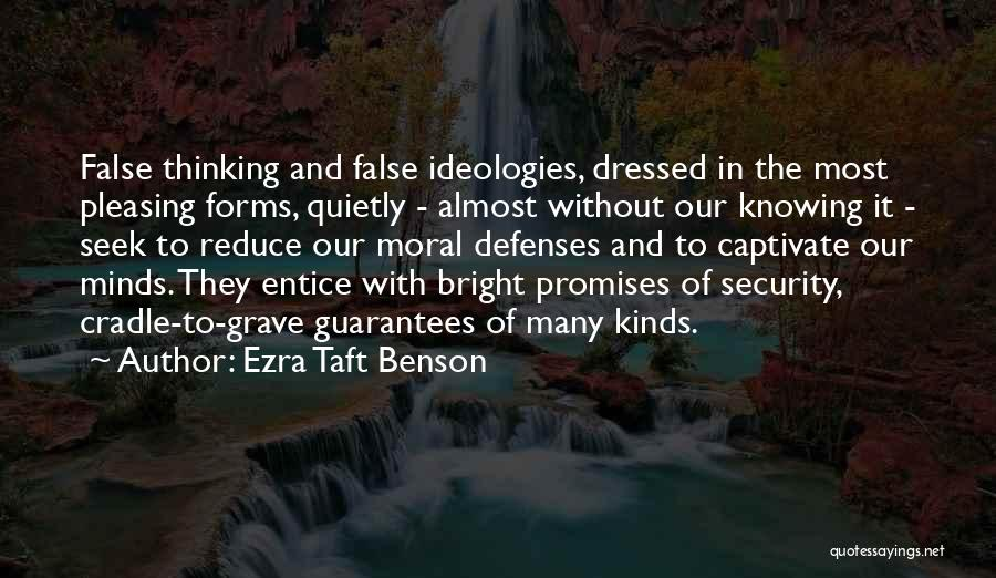 False Promises Quotes By Ezra Taft Benson