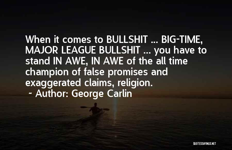 False Promises Quotes By George Carlin