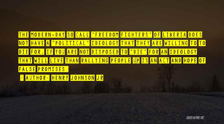 False Promises Quotes By Henry Johnson Jr