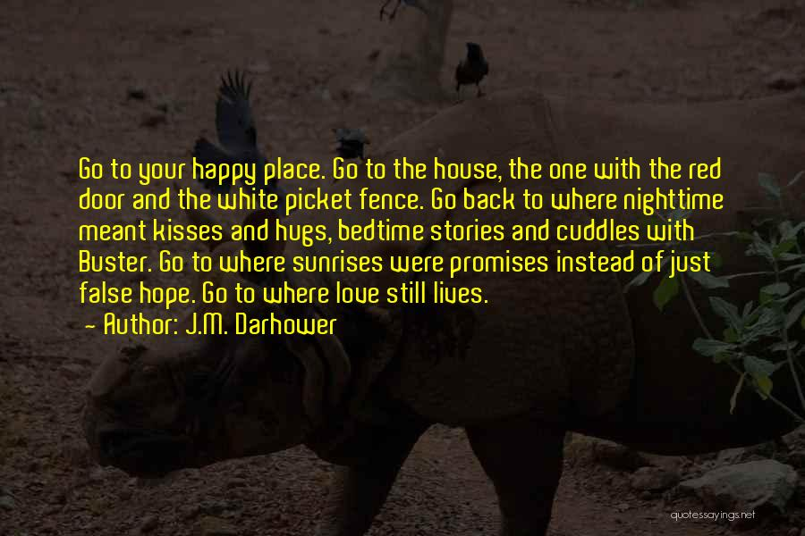 False Promises Quotes By J.M. Darhower