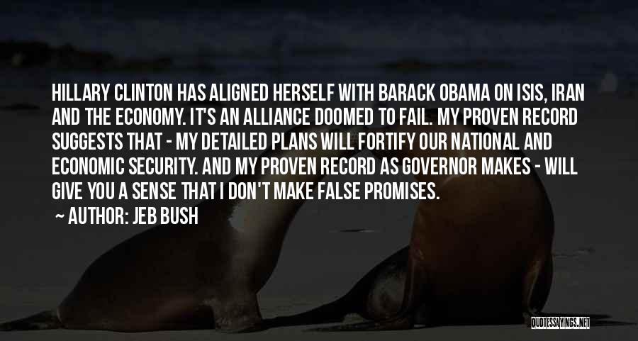 False Promises Quotes By Jeb Bush